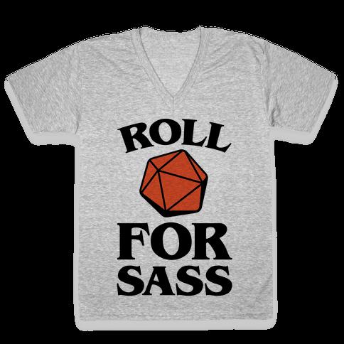 Roll For Sass D & D Parody V-Neck Tee Shirt