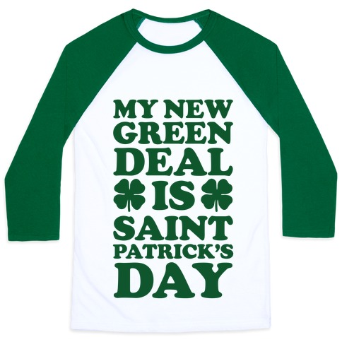 My New Green Deal is Saint Patrick's Day Baseball Tee