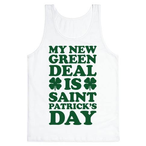 My New Green Deal is Saint Patrick's Day Tank Top