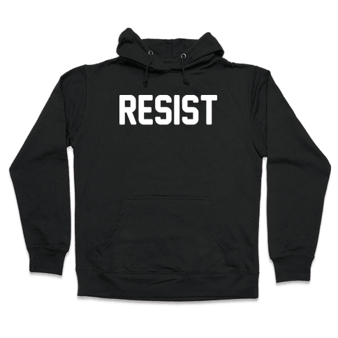 Resist Hooded Sweatshirt