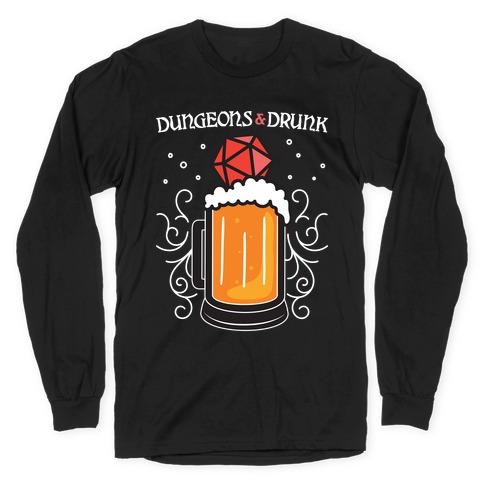 Dungeons & Drunk Long Sleeve T-Shirt