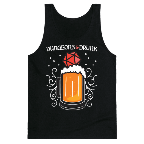 Dungeons & Drunk Tank Top