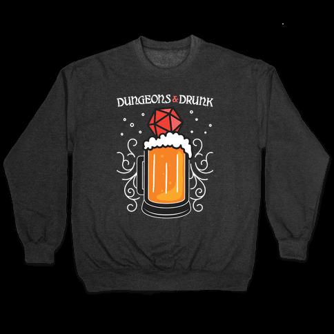 Dungeons & Drunk Pullover
