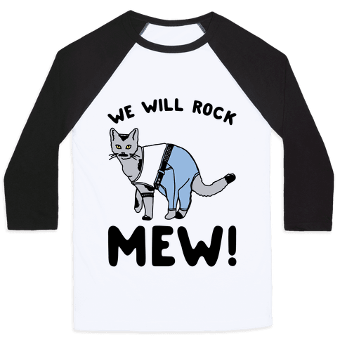 We Will Rock Mew Parody Baseball Tee
