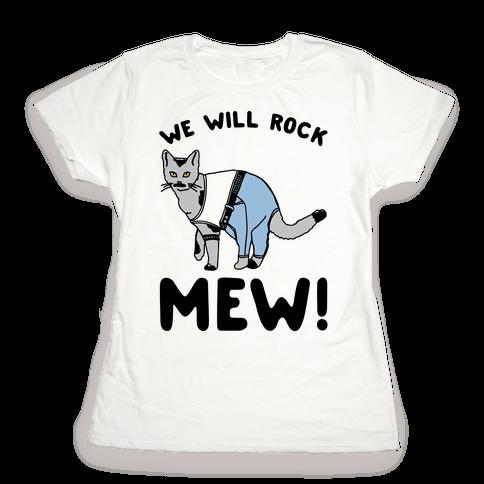 We Will Rock Mew Parody Womens T-Shirt
