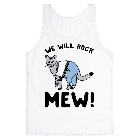 We Will Rock Mew Parody Tank Top