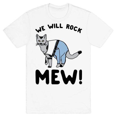 We Will Rock Mew Parody Mens T-Shirt