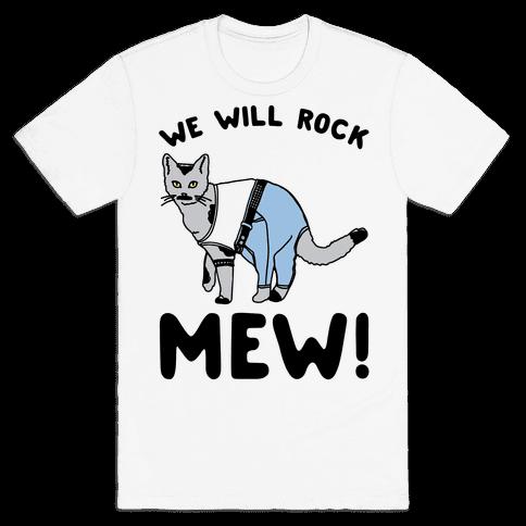 We Will Rock Mew Parody Mens T-Shirt