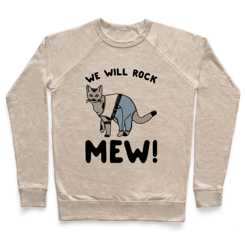 We Will Rock Mew Parody Pullover