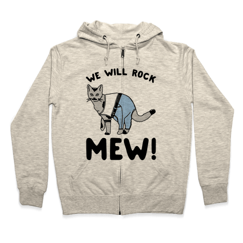 We Will Rock Mew Parody Zip Hoodie