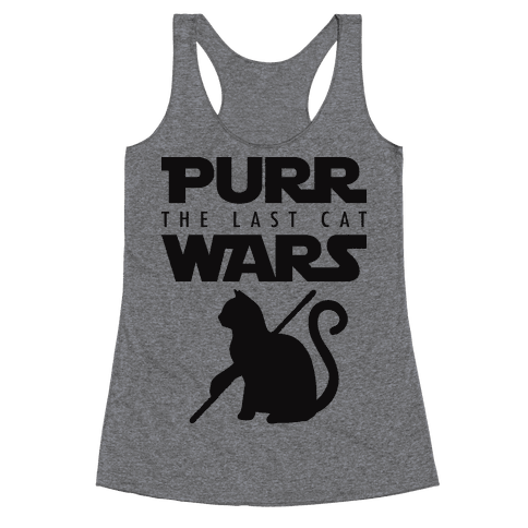 Purr Wars: The Last Cat Racerback Tank Top