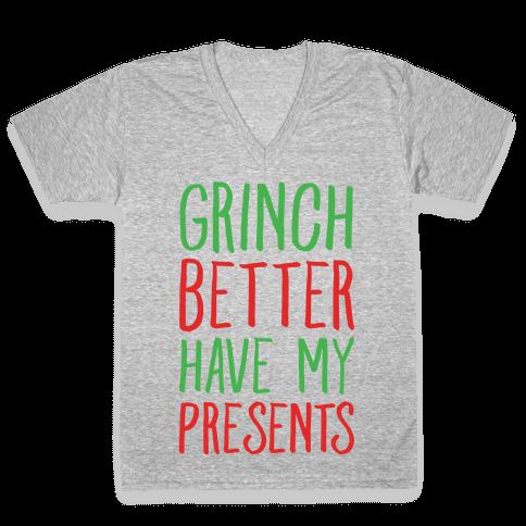 Grinch Better Have My Presents Parody White Print V-Neck Tee Shirt