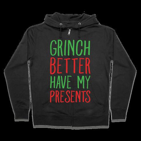 Grinch Better Have My Presents Parody White Print Zip Hoodie