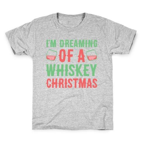 I'm Dreaming Of A Whiskey Christmas Kids T-Shirt
