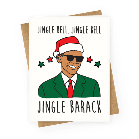 Jingle Barack Greeting Card