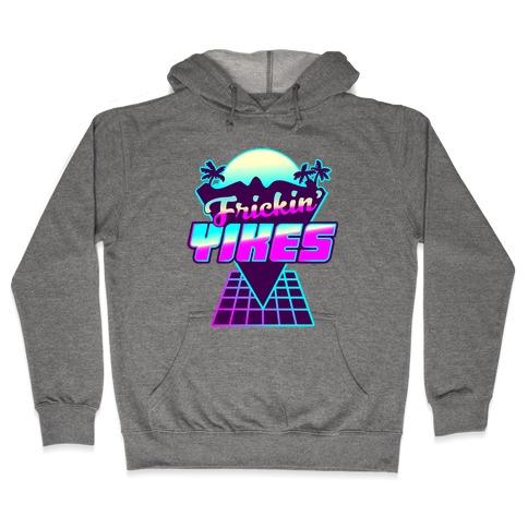 Frickin' YIKES Retro Wave Hooded Sweatshirt