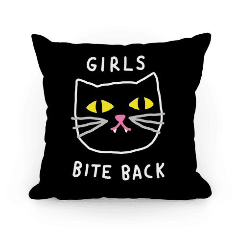 Girls Bite Back Pillow
