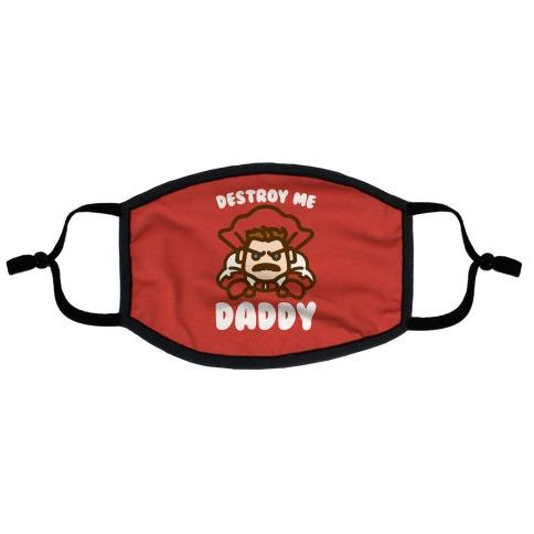 Destroy Me Daddy Parody Flat Face Mask