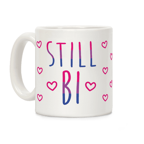 Still Bi Coffee Mug