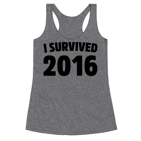 I Survived 2016 Racerback Tank Top