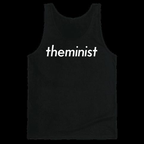 Theminist Tank Top