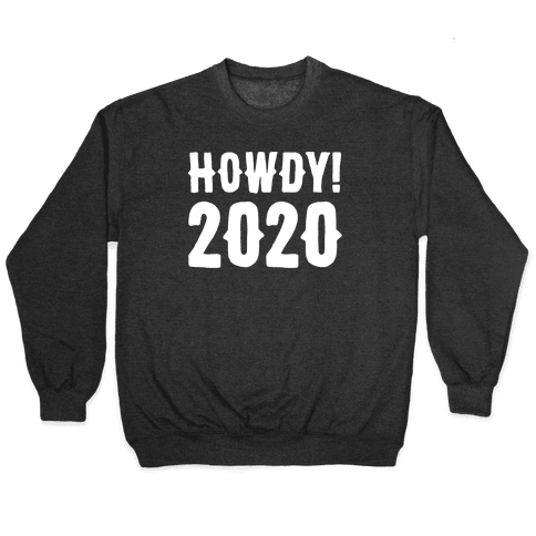 Howdy 2020 White Print Pullover