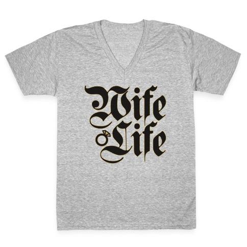 Wife Life Parody V-Neck Tee Shirt