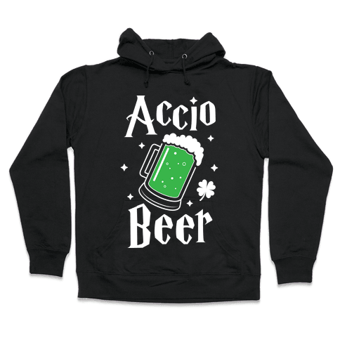 Accio Beer St. Patrick's Day Hooded Sweatshirt
