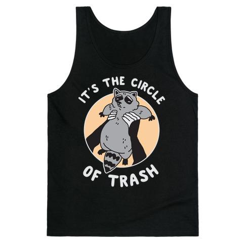 Circle of Trash Tank Top