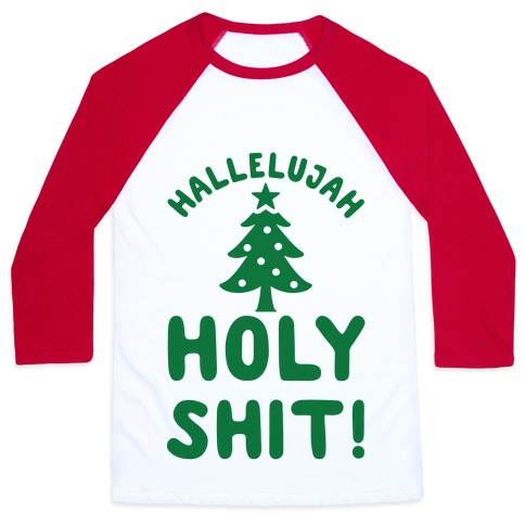 Hallelujah Holy Shit Baseball Tee