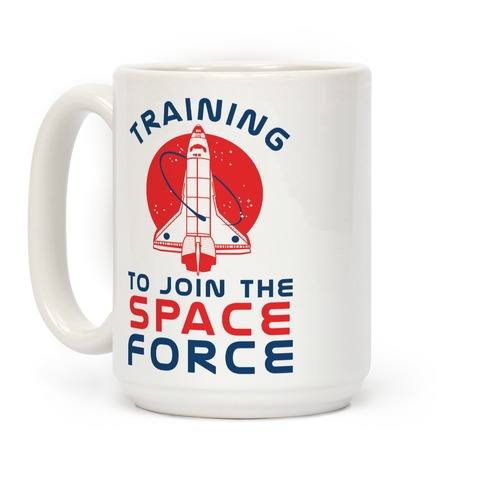 Training to Join the Space Force Coffee Mug