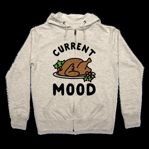 Current Mood Turkey Zip Hoodie