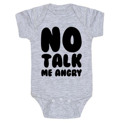 No Talk Me Angry Baby Onesy