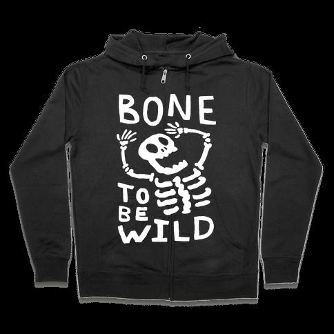 Bone To Be Wild Skeleton Zip Hoodie