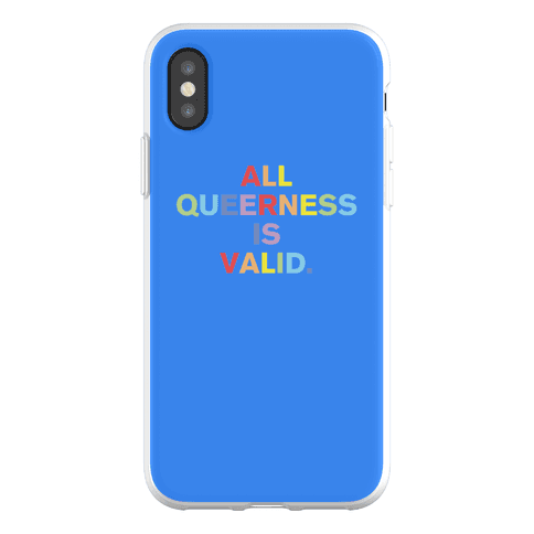 All Queerness is Valid Phone Flexi-Case