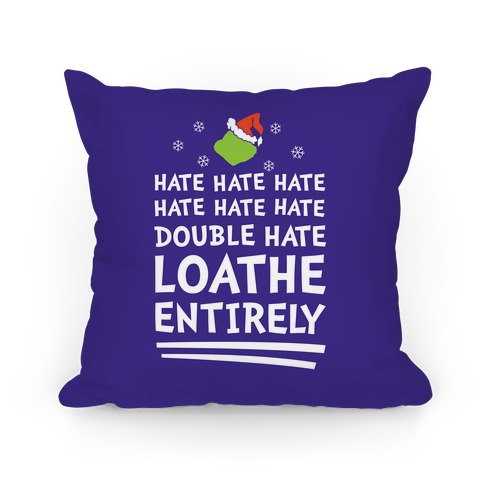 Loathe Entirely Pillow