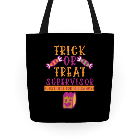Trick Or Treat Supervisor Tote