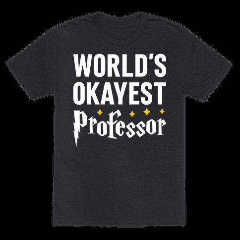 Worlds Okayest Professor
