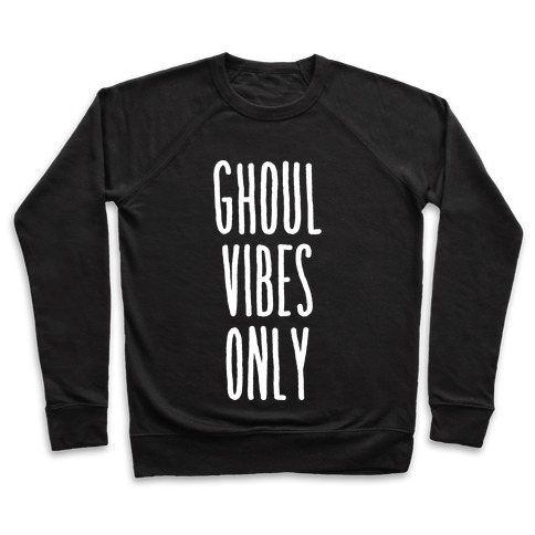 Ghoul Vibes Only Pullover