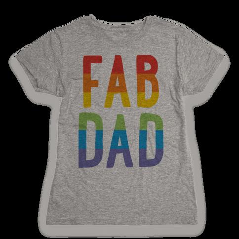 Fab Dad Womens T-Shirt