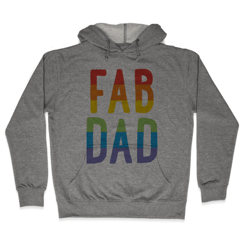 Fab Dad Hooded Sweatshirt