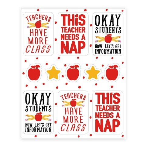 Teachers Have More Class Sticker Sheet Sticker and Decal Sheet