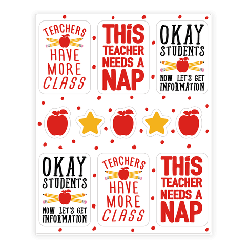 Teachers Have More Class Sticker Sheet