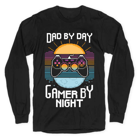 Dad By Day, Gamer By Night Long Sleeve T-Shirt
