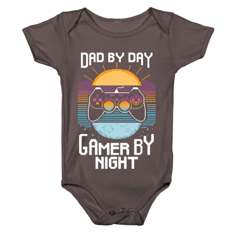 Dad By Day, Gamer By Night Baby One-Piece