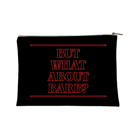 But What About Barb Accessory Bag