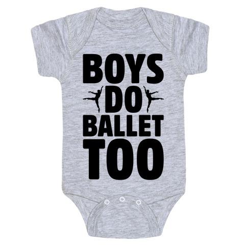 Boys Do Ballet Too Baby Onesy