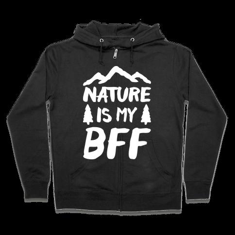 Nature Is My BFF (White) Zip Hoodie