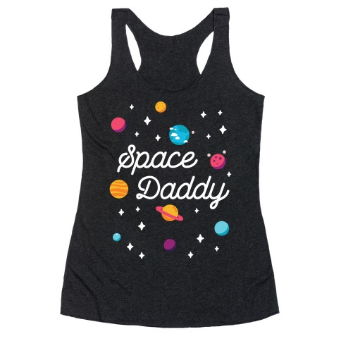 Space Daddy Racerback Tank Top
