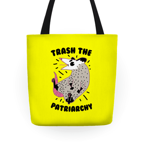 Trash the Patriarchy Tote